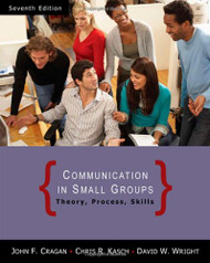 Communication in Small Groups: Theory Process and Skills