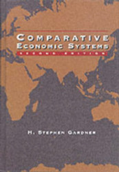 Comparative Economic Systems by Stephen Gardner