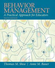 Behavior Management: A Practical Approach for Educators