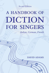 Handbook of Diction for Singers: Italian German French