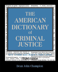 American Dictionary of Criminal Justice