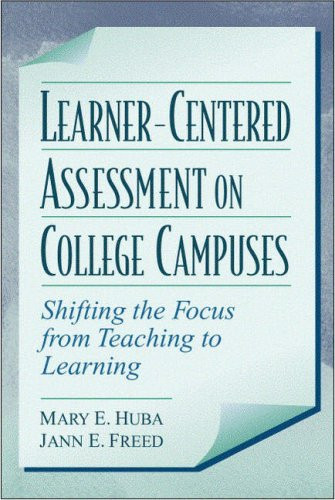 Learner-Centered Assessment on College Campuses