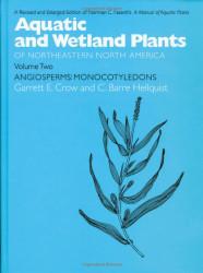 Aquatic and Wetland Plants of Northeastern North America Volume II