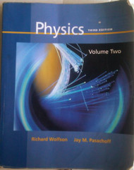Physics: With Modern Physics for Scientists and Engineers  - by Richard Wolfson