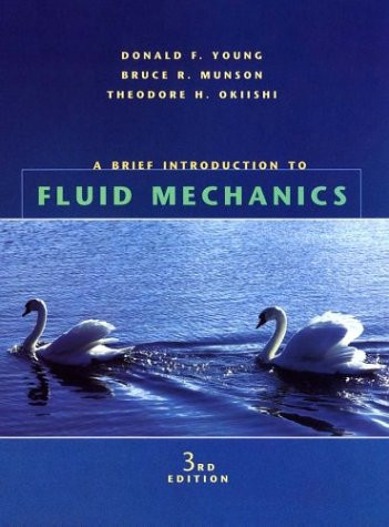 Brief Introduction To Fluid Mechanics by Young