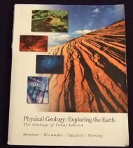 Physical Geology Exploring the Earth Geology of Texas Edition
