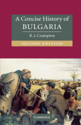 Concise History of Bulgaria (Cambridge Concise Histories)