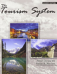The Tourism System by Robert Christie Mill
