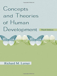 Concepts and Theories of Human Development  - by Richard Lerner