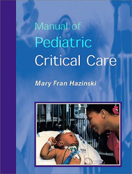 Manual of Pediatric Critical Care