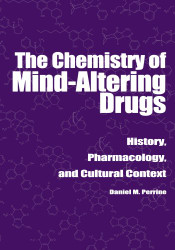 Chemistry of Mind-Altering Drugs