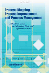 Process Mapping Process Improvement and Process Management