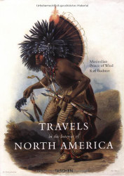 Travels in the Interiors of North America 1832-1834