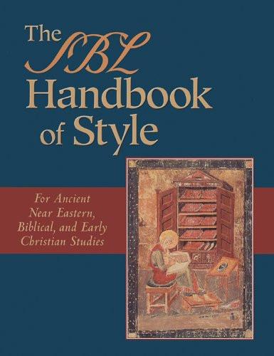 Sbl Handbook of Style  Society of Biblical Literature
