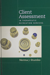 Client Assessment in Therapeutic Recreation Services