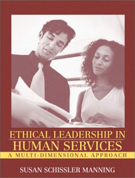 Ethical Leadership In Human Services by Manning Susan Schissler