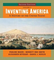 Inventing America: A History of the United States Volume 1