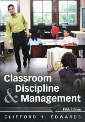 Classroom Discipline and Management