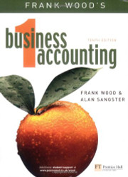 Frank Wood's Business Accounting 1 by Frank Wood