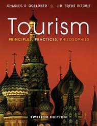 Tourism: Principles Practices Philosophies