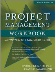 Project Management Workbook and PMP / CAPM Exam Study Guide  - by Harold Kerzner