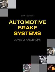 Automotive Brake Systems by Halderman James D.