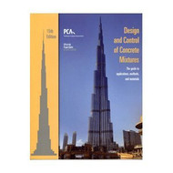 Design And Control Of Concrete Mixtures by Steven H Kosmatka & Wilson