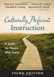 Culturally Proficient Instruction: A Guide for People Who Teach