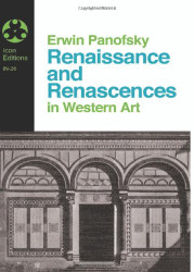 Renaissance And Renascences In Western Art (Icon Editions)