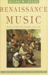 Renaissance Music: Music in Western Europe 1400 1600