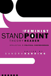 Feminist Standpoint Theory Reader