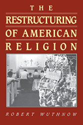 Restructuring of American Religion