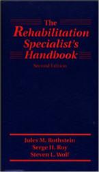 Rehabilitation Specialist's Handbook by Serge H. Roy