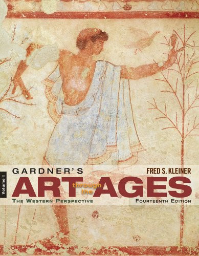 Gardner's Art through the Ages: The Western Perspective Volume I