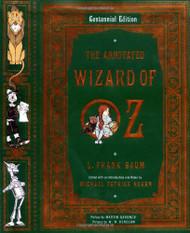 Annotated Wizard of Oz (Centennial Edition)