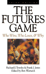 Futures Game: Who Wins Who Loses and Why