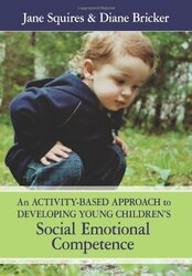 Activity-Based Approach to Developing Young Children's Social Emotional Competence