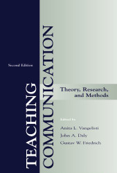 Teaching Communication: Theory Research and Methods