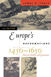 Europe's Reformations 1450-1650