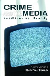 Crime And The Media by Muraskin Roslyn
