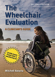 Wheelchair Evaluation: A Clinician's Guide
