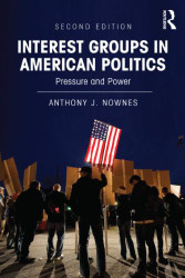 Interest Groups in American Politics: Pressure and Power