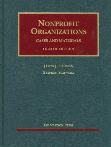 Nonprofit Organizations Cases and Materials
