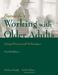 Working With Older Adults: Group Process And Technique