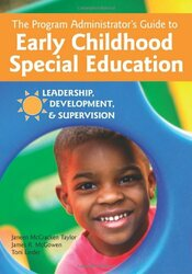 Program Administrator's Guide to Early Childhood Special Education