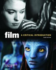 Film: A Critical Introduction. Maria Pramaggiore Tom Wallis