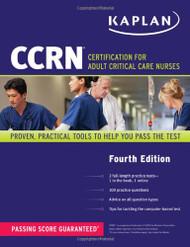 CCRN: Certification for Adult Critical Care Nurses