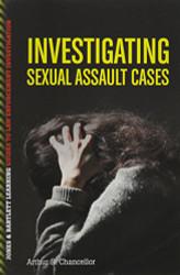 Investigating Sexual Assault Cases