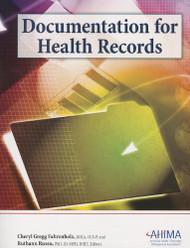 AHIMA Documentation for Health Records
