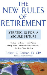 New Rules of Retirement by Robert Carlson